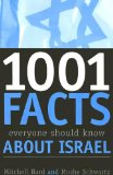 1,001 Facts Everyone Should Know about Israel