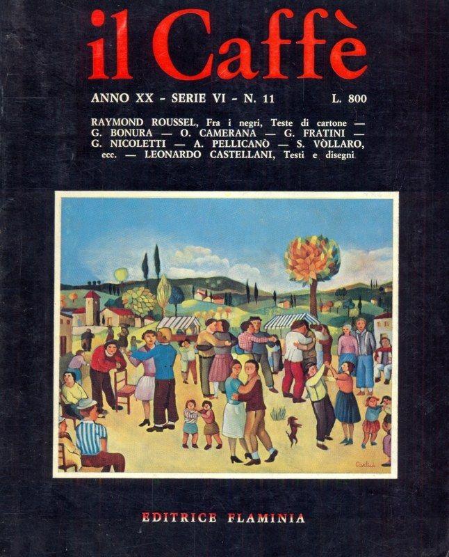Il Caffè satirico di letteratura e attualità n.11 (1973-74)
