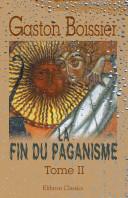 La fin du paganisme,...