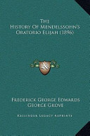 The History of Mendelssohn's Oratorio Elijah