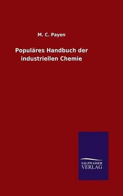 Populäres Handbuch der industriellen Chemie
