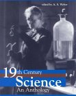 Nineteenth-Century Science, An Anthology