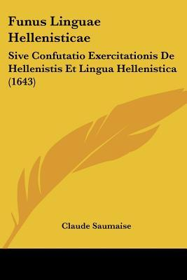 Funus Linguae Hellenisticae