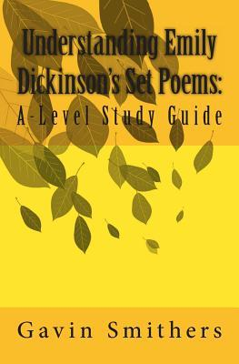 Understanding Emily Dickinson's Set Poems