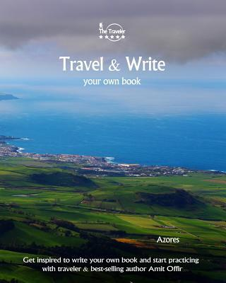 Travel & Write Your Own Book - Azores