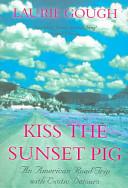Kiss the Sunset Pig