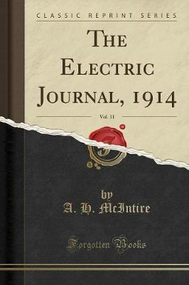 The Electric Journal, 1914, Vol. 11 (Classic Reprint)
