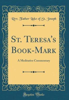 St. Teresa's Book-Mark