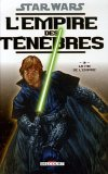 Star Wars, L'empire des ténèbres, Tome 3