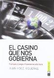 El casino que nos gobiernaº