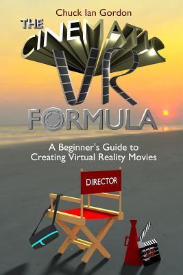 The Cinematic VR Formula