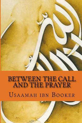 Between the Call and the Prayer