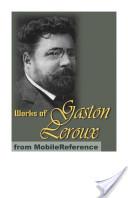 Works of Gaston Leroux