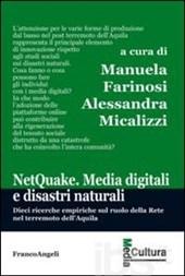 Netquake : media digitali e disastri naturali
