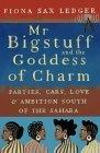 Mr Bigstuff and the Goddess of Charm