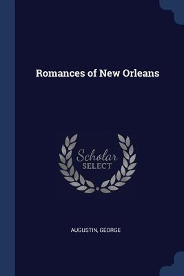Romances of New Orleans