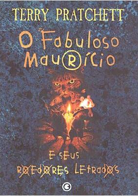 O Fabuloso Maurício e seus Roedores Letrados