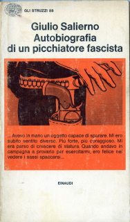 Autobiografia di un picchiatore fascista