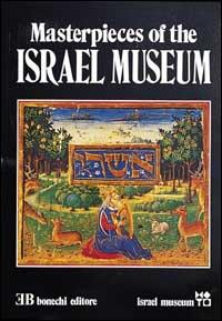 I capolavori del Museo d'Israele