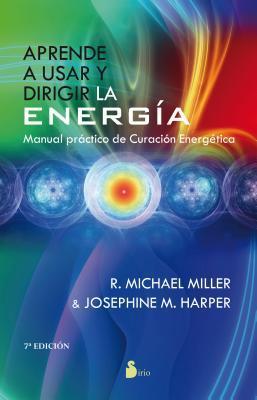 Aprende a usar y dirigir la energia / The Psychic Energy Workbook