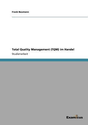 Total Quality Management (TQM) im Handel