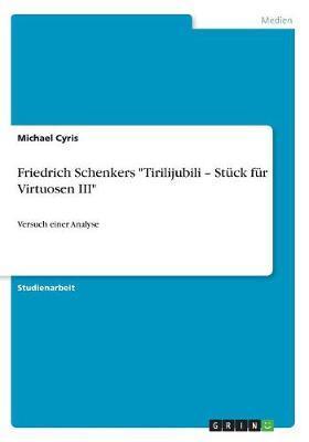 """Friedrich Schenkers """"Tirilijubili - Stück für Virtuosen III"""""""