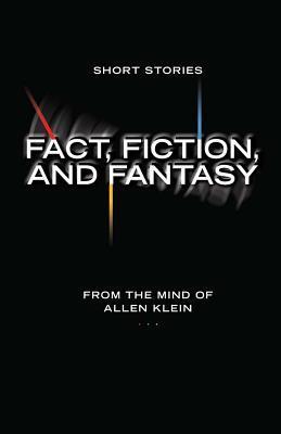 Fact, Fiction, and Fantasy