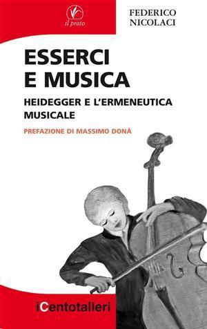 Esserci e musica. Heidegger e l'ermeneutica musicale