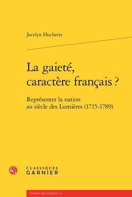 La Gaiete, Caractere Francais ?