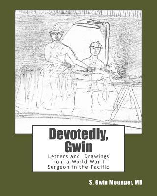 Devotedly, Gwin