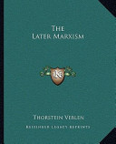 The Later Marxism
