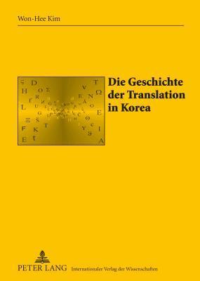 Die Geschichte Der Translation in Korea