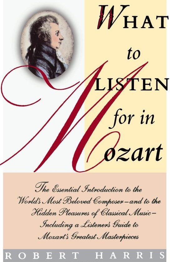 What to Listen for in Mozart
