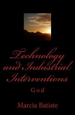 Technology and Industrial Interventions