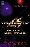 LOST IN SPACE. Planet aus Stahl.