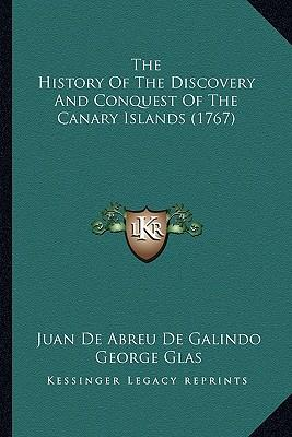 The History of the Discovery and Conquest of the Canary Islands (1767)