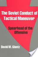 The Soviet Conduct of Tactical Maneuver