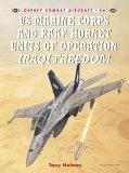 US Marine and RAAF Hornet Units of Operation Iraqi Freedom