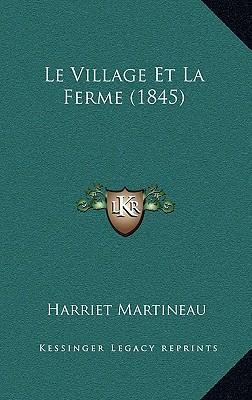 Le Village Et La Ferme (1845)