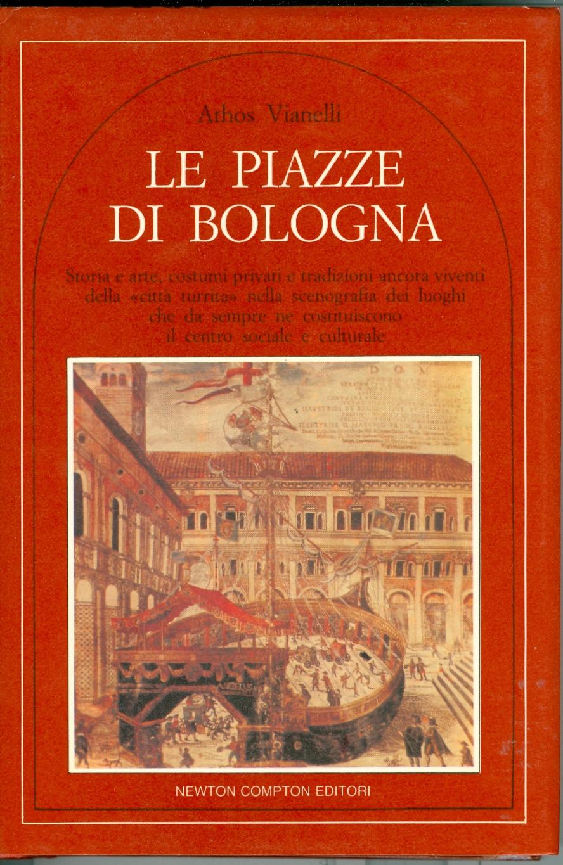 Le piazze di Bologna