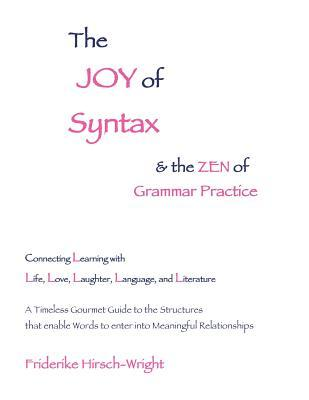 The Joy of Syntax and the Zen of Grammar Practice