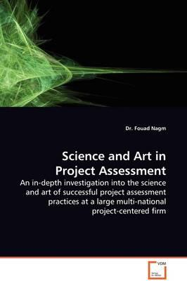 Science and Art in Project Assessment