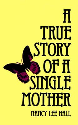 A True Story of a Single Mother