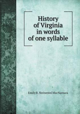 History of Virginia in Words of One Syllable