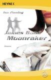 James Bond. Moonrake...