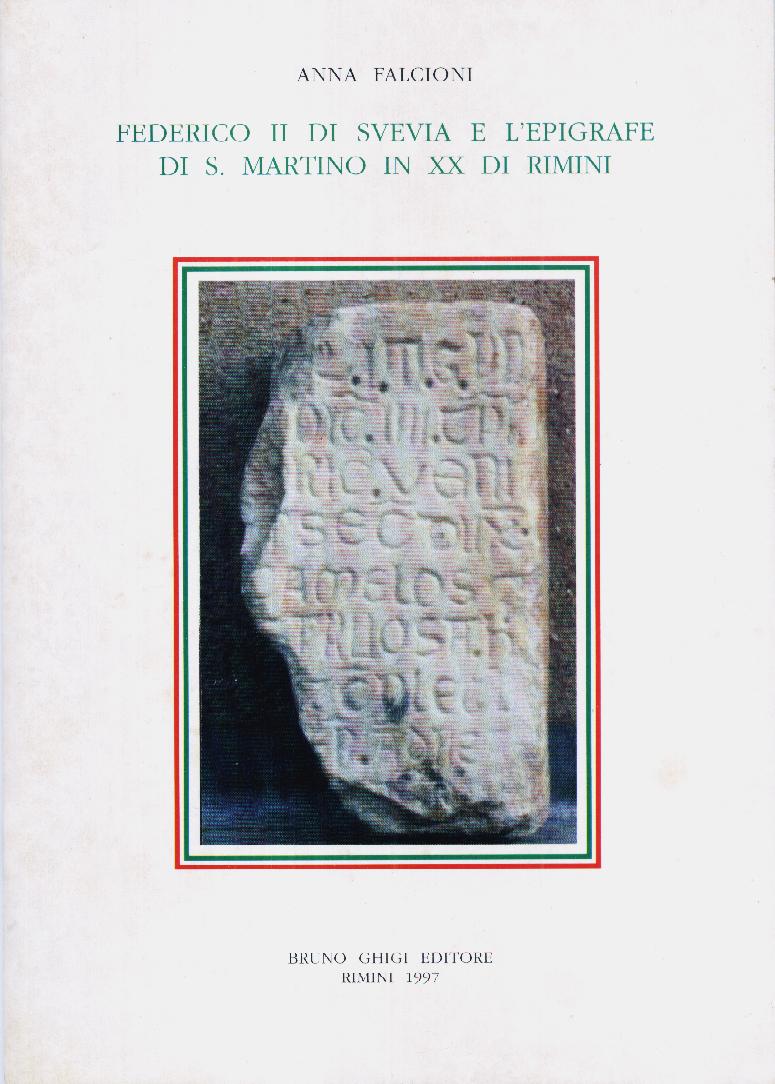 Federico II di Svevia e l'epigrafe di S. Martino in XX di Rimini