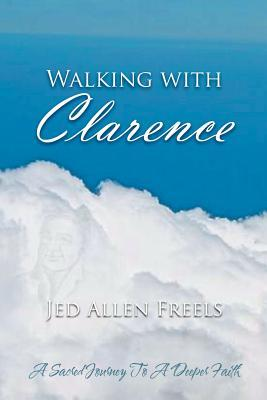 Walking With Clarenc...