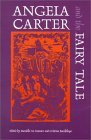 Angela Carter and the Fairy Tale