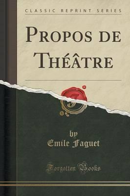 Propos de Théâtre ...