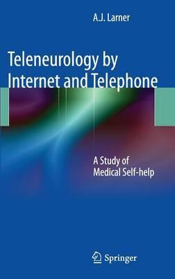 Teleneurology by Internet and Telephone